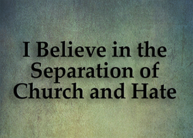 Separation of Church and Hate